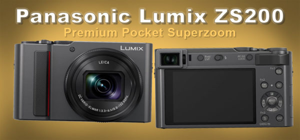 Panasonic Lumix ZS200 Premium Pocket Travel Camera